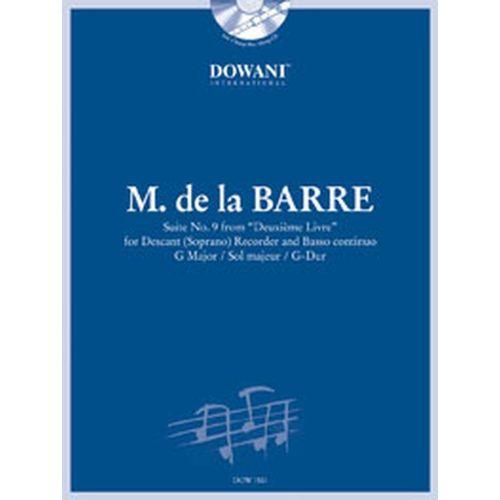 DOWANI DE LA BARRE MICHEL - SUITE N°9 DU DEUXIEME LIVRE + CD - FLUTE A BEC SOPRANO, BC