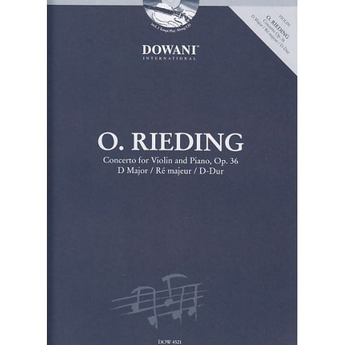 DOWANI RIEDING O. - CONCERTO FOR VIOLIN AND PIANO OP. 36 D MAJOR