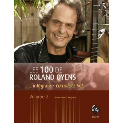PRODUCTIONS D'OZ LES 100 DE ROLAND DYENS - L'INTEGRALE VOL.2 - GUITARE