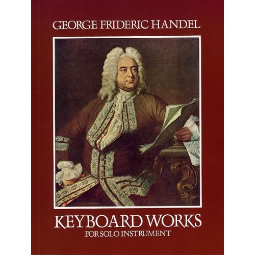 DOVER G.F. HANDEL KEYBOARD WORKS FOR SOLO INSTRUMENTS - PIANO SOLO