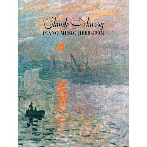 DOVER DEBUSSY CLAUDE - PIANO MUSIC, 1888-1905 - PIANO SOLO