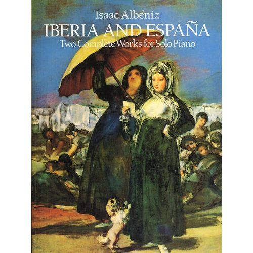 DOVER ISAAC ALBENIZ IBERIA AND ESPANA - PIANO SOLO