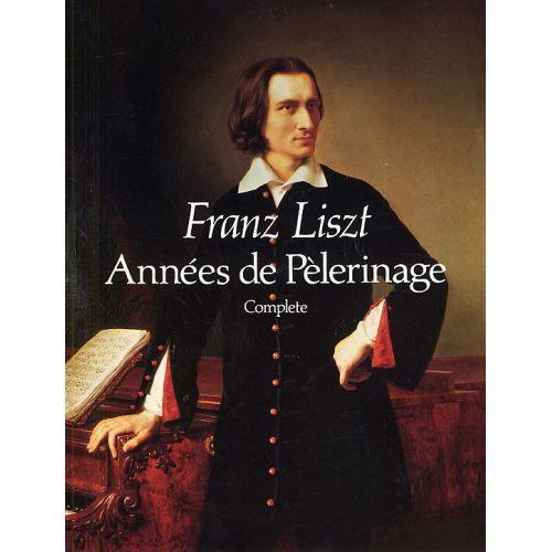 DOVER LISZT FRANZ - ANNEES DE PELERINAGE - COMPLETE SCORE - PIANO SOLO