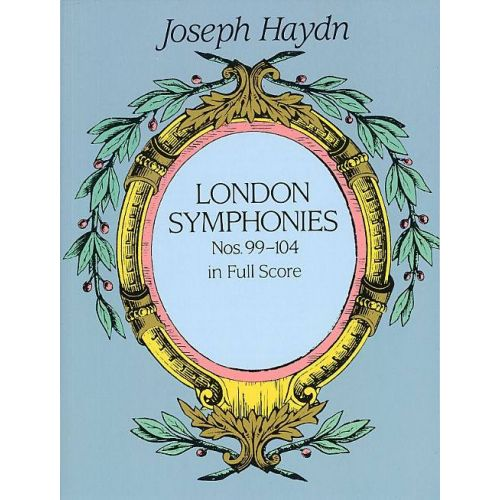 DOVER HAYDN FRANZ JOSEPH - LONDON SYMPHONIES NOS. 99-104