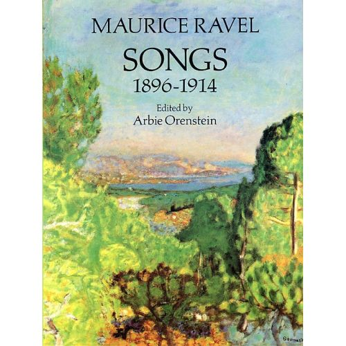 DOVER MAURICE RAVEL SONGS 1896-1914 - VOICE