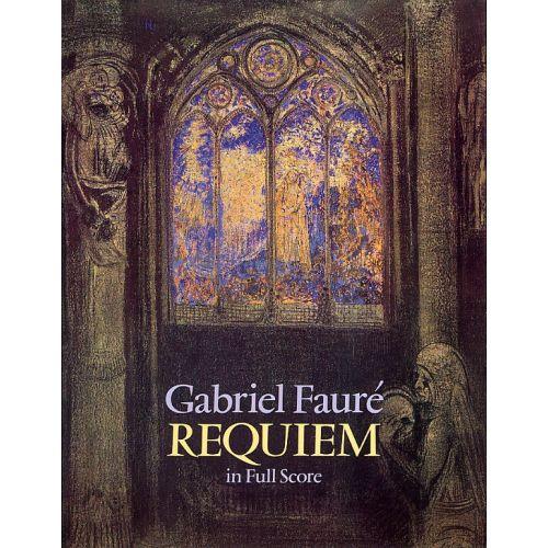 DOVER FAURE GABRIEL - REQUIEM IN FULL SCORE - ORCHESTRA