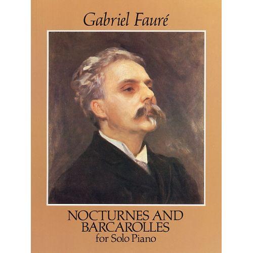 DOVER FAURE GABRIEL - NOCTURNES AND BARCAROLLES - PIANO SOLO