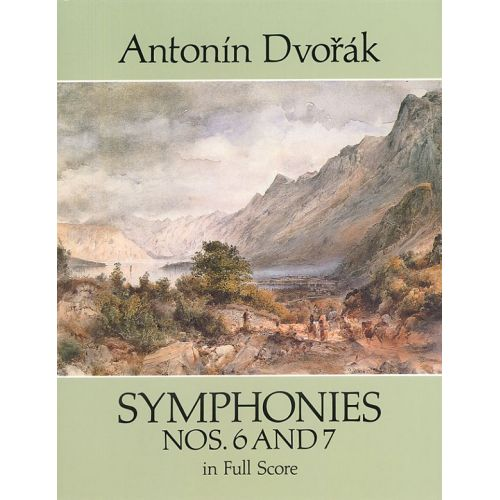 DOVER DVORAK ANTONIN - SYMPHONIES NOS. 6 AND 7 IN FULL SCORE - ORCHESTRA
