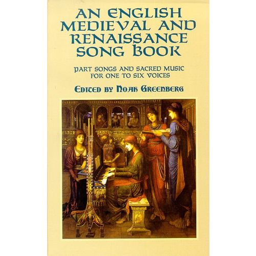 DOVER GREENBERG NOAH - AN ENGLISH MEDIEVAL AND RENAISSANCE SONG - CHORAL
