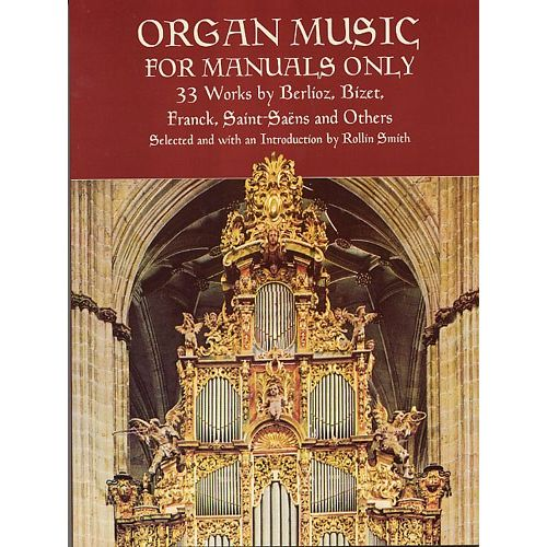 DOVER SMITH ROLLIN - ORGAN MUSIC FOR MANUALS ONLY - ORGAN