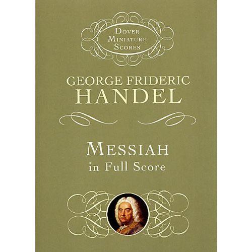 DOVER HANDEL G.F. - MESSIAH IN FULL SCORE - OPERA