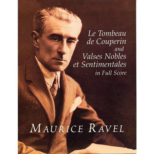 DOVER RAVEL LE TOMBEAU DE COUPERIN/VALSES NOBLES ET SENTIMENTALES - ORCHESTRA