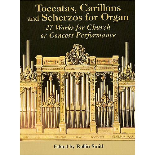 DOVER TOCCATAS, CARILLONS AND SCHERZOS FOR ORGAN - ORGAN