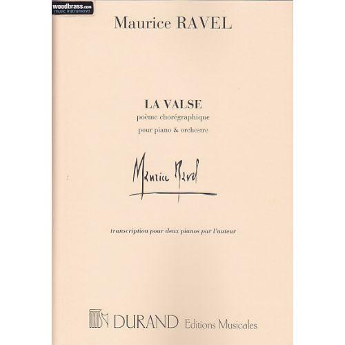 DURAND RAVEL M. - LA VALSE - 2 PIANOS