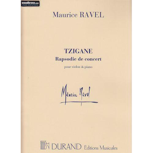 DURAND RAVEL M. - TZIGANE RAPSODIE DE CONCERT - VIOLON ET PIANO