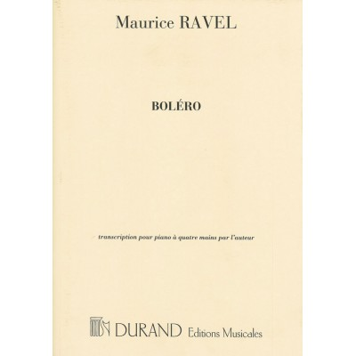 DURAND RAVEL M. - BOLERO - PIANO 4 MAINS