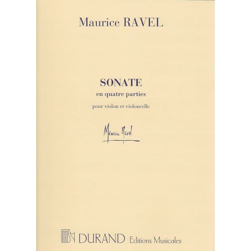 DURAND RAVEL M. - SONATE EN QUATRE PARTIES POUR VIOLON ET VIOLONCELLE