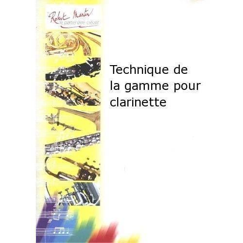 ROBERT MARTIN DUTHIL - TECHNIQUE DE LA GAMME POUR CLARINETTE