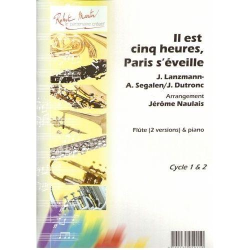 ROBERT MARTIN DUTRONC J. - NAULAIS J. - IL EST CINQ HEURES, PARIS S'EVEILLE, FLUTE SOLO