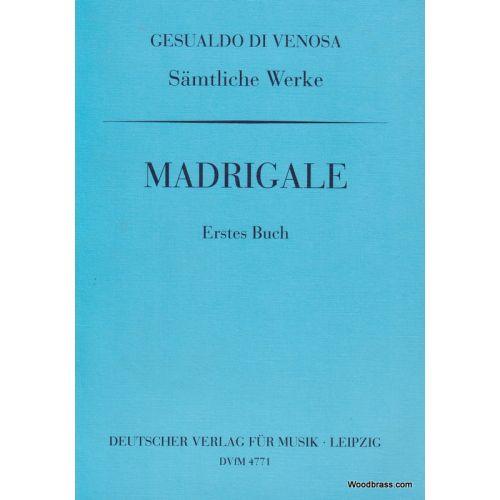 DEUTSCHER VERLAG FüR MUSIK GESUALDO D.C. - SAMTLICHE WERKE I - MADRIGALE VOL.1 - CHOEUR