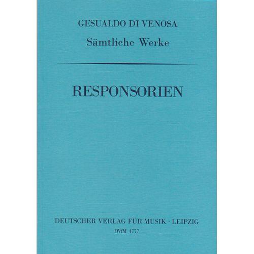 DEUTSCHER VERLAG FüR MUSIK GESUALDO DI VENOSA - RESPONSORIEN