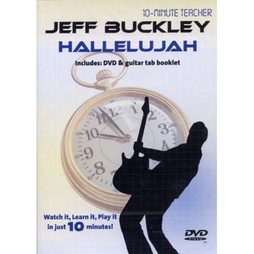 MUSIC SALES BUCKLEY JEFF - HALLELUJAH - DVD 10-MINUTE TEACHER - GUITAR