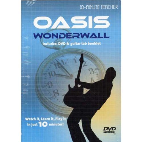 MUSIC SALES OASIS - WONDERWALL - 10-MINUTE TEACHER - GUITAR