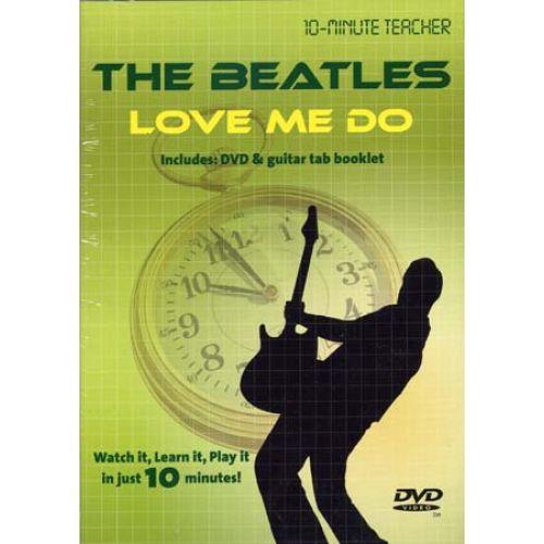 MUSIC SALES BEATLES - LOVE ME DO - 10-MINUTE TEACHER - GUITARE