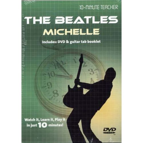 MUSIC SALES BEATLES - MICHELLE - 10-MINUTE TEACHER - GUITARE