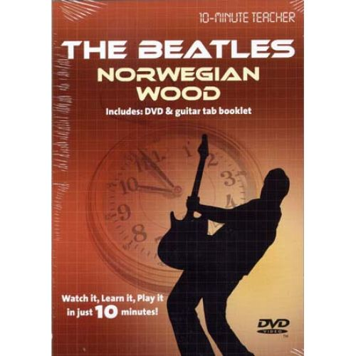MUSIC SALES BEATLES - NORWEGIAN WOOD - 10-MINUTE TEACHER - GUITARE