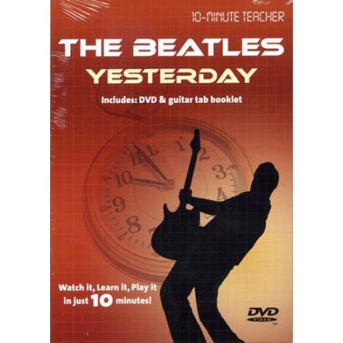 MUSIC SALES BEATLES - YESTERDAY - 10-MINUTE TEACHER - GUITARE