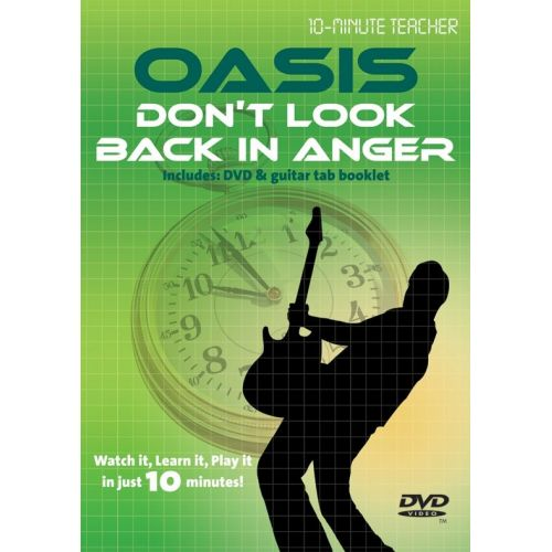 MUSIC SALES TEN MINUTE TEACHER - OASIS - DON'T LOOK BACK IN ANGER [DVD] - GUITAR TAB