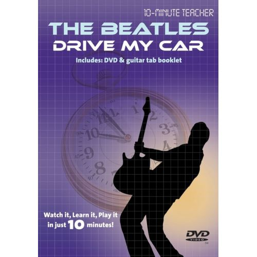 MUSIC SALES TEN MINUTE TEACHER - THE BEATLES - DRIVE MY CAR [DVD] - GUITAR