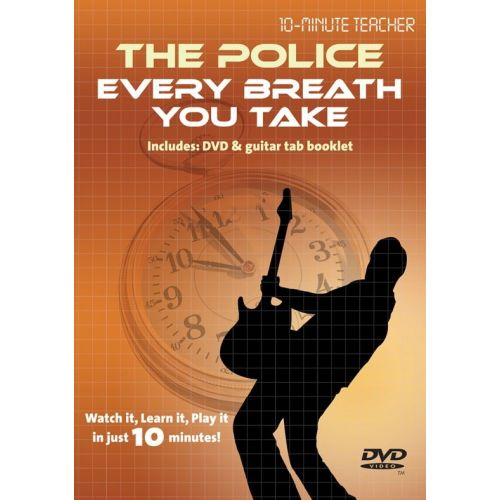 MUSIC SALES 10-MINUTE TEACHER - THE POLICE - EVERY BREATH YOU TAKE [DVD] - GUITAR TAB