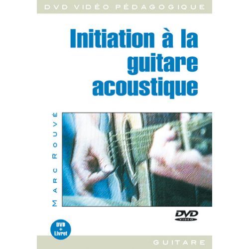 PLAY MUSIC PUBLISHING ROUVE - INITIATION A LA GUITARE ACOUSTIQUE DVD