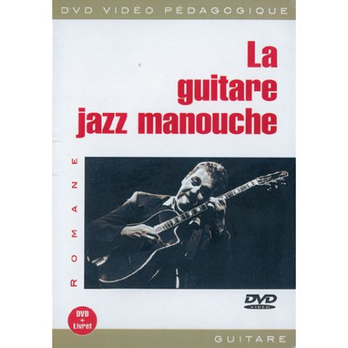 PLAY MUSIC PUBLISHING ROMANE - LA GUITARE JAZZ MANOUCHE DVD