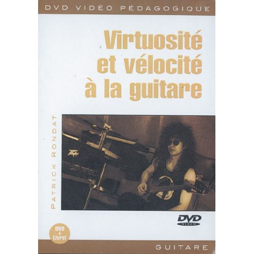PLAY MUSIC PUBLISHING RONDAT PATRICK - VIRTUOSITE ET VELOCITE - GUITARE