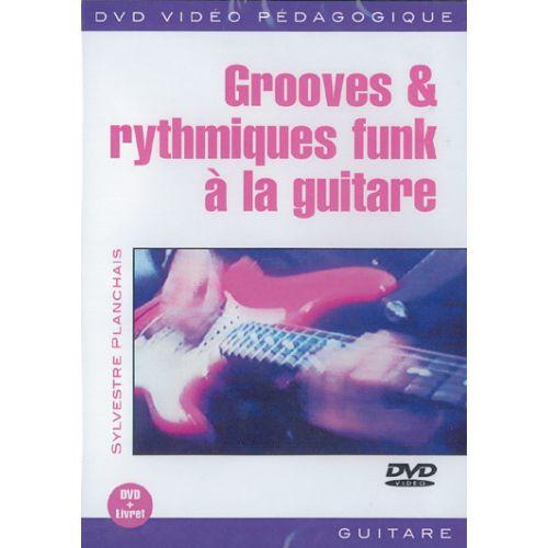 PLAY MUSIC PUBLISHING PLANCHAIS SYLVESTRE - GROOVES & RYTHMIQUES FUNK À LA GUITARE