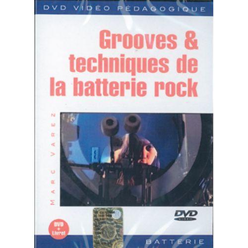 PLAY MUSIC PUBLISHING VAREZ - GROOVES & TECHNIQUES DE LA BATTERIE ROCK