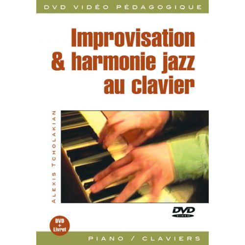 PLAY MUSIC PUBLISHING TCHOLAKIAN ALEXIS - IMPRO & HARMONIE JAZZ AU CLAVIER - PIANO