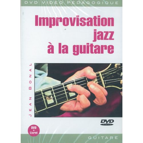 PLAY MUSIC PUBLISHING BONAL JEAN - IMPROVISATION JAZZ A LA GUITARE