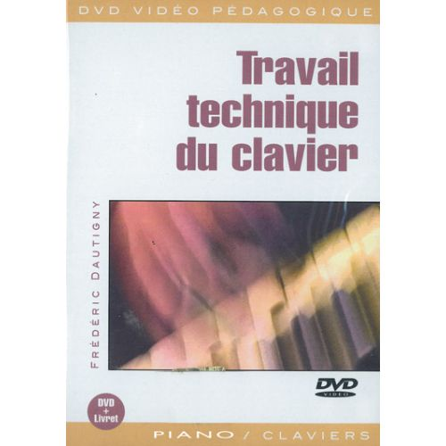 PLAY MUSIC PUBLISHING DAUTIGNY FREDERIC - TRAVAIL TECHNIQUE DU CLAVIER