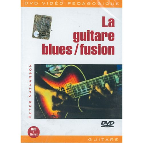 PLAY MUSIC PUBLISHING NATHANSON P. - GUITARE BLUES FUSION