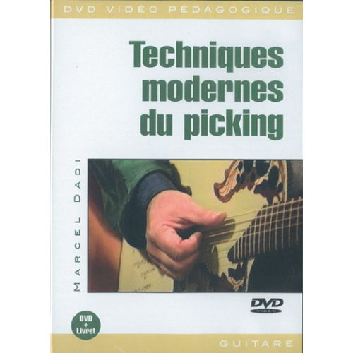 PLAY MUSIC PUBLISHING DADI MARCEL - TECHNIQUES MODERNES DU PICKING - GUITARE