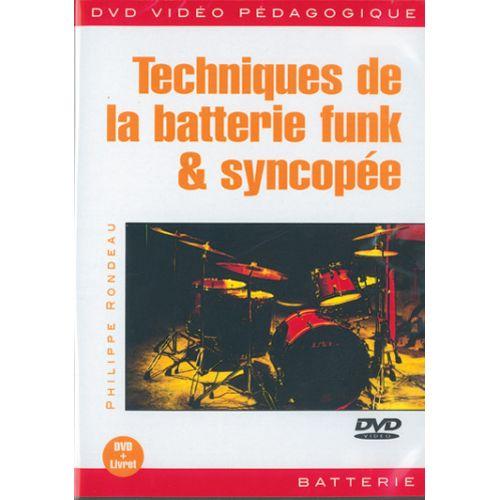 PLAY MUSIC PUBLISHING RONDEAU - TECHNIQUES DE LA BATTERIE FUNK & SYNCOPÉE