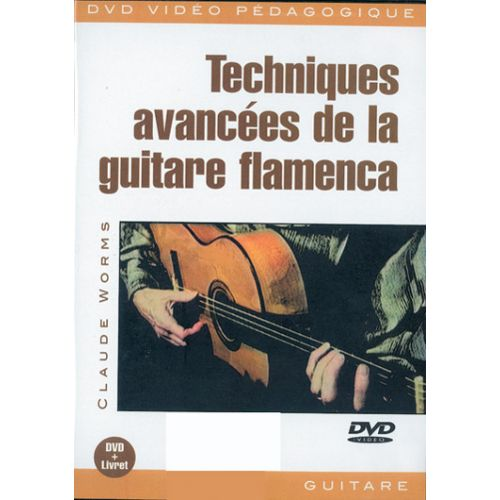 PLAY MUSIC PUBLISHING WORMS CLAUDE - TECHNIQUES AVANCEES GUITARE FLAMENCO