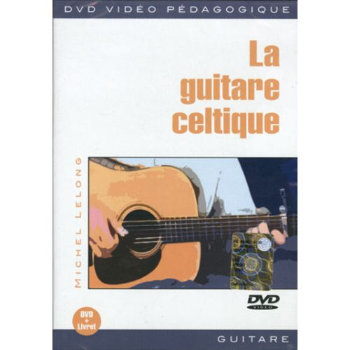 PLAY MUSIC PUBLISHING LELONG MICHEL - GUITARE CELTIQUE - GUITARE