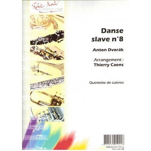 ROBERT MARTIN DVORAK A. - CAENS T. - DANSE SLAVE N8