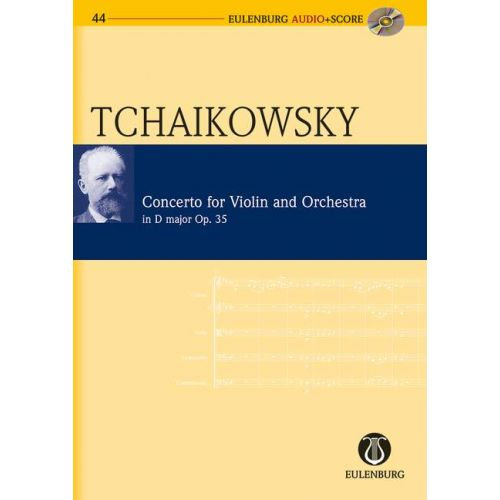 EULENBURG TCHAIKOVSKY P.I. - CONCERTO D MAJOR OP. 35 CW 54 - VIOLIN AND ORCHESTRA