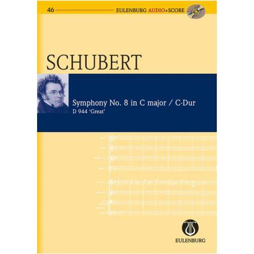EULENBURG SCHUBERT FRANZ - SYMPHONIE N°8 C MAJOR + CD - STUDY SCORE